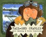Tail-End Charlie by Mick Manning & Brita Granström