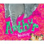Arthur and the Meanies  by Jan Fernley